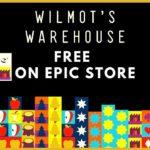 Gratis: Wilmot's Warehouse + weitere Spiele kostenlos im Epic Games-Store